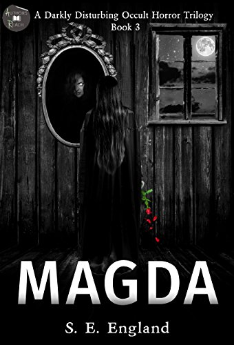 Book cover image for Magda: A Darkly Disturbing Occult Horror Trilogy - Book 3