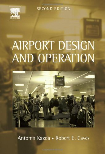 Airport Design and Operation,2nd (Second) edition:2nd (Second) edition pdf