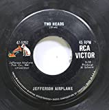 Jefferson Airplane 45 RPM Two Heads / Ballad of you & me & Pooneil