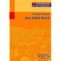 Das Dritte Reich (Kontroversen um die Geschichte)