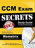 CCM Exam Secrets, Study Guide: CCM Test Review for the Certified Case Manager Exam