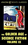 Books : The Golden Age of Science Fiction - Volume IX
