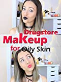 Clip: Drugstore Makeup for Oily Skin