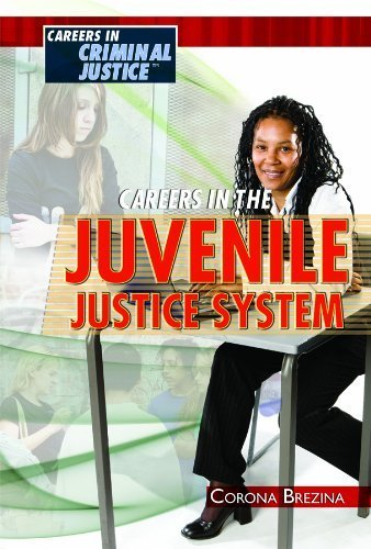 Careers in the Juvenile Justice System (Careers in Criminal Justice) by Corona Brezina - Mall Corona