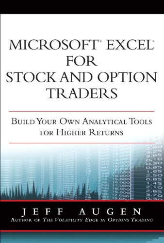 Microsoft Excel for Stock and Option Traders: Build Your Own Analytical Tools for Higher Returns Pdf