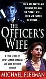 The Officer's Wife, Michael Fleeman, 0312992599