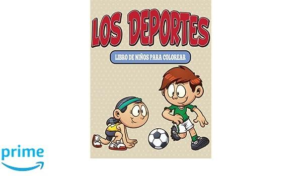 Los Deportes Libro De Niños Para Colorear (Spanish Edition): Speedy ...