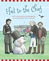 Hail To The Chief (ellis The Elephant)