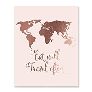 Eat Well Travel Often Rose Gold Foil Print Small Pink Poster Wall Art Inspirational Quote World Map Decor 5 inches x 7 inches E22