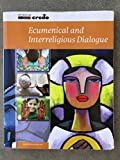 img - for Ecumenical and Interreligious Dialogue book / textbook / text book