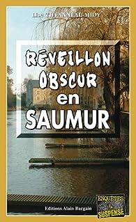 Réveillon Obscur en Saumur par Lise Tiffanneau-Midy