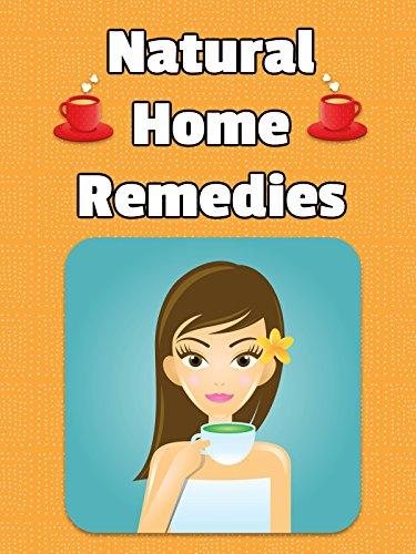 Clip: Natural Home Remedies ()