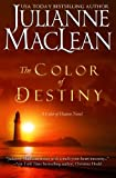 The Color of Destiny, Julianne MacLean, 1491204052