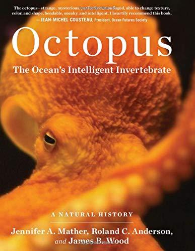 octopus the ocean s intelligent invertebrate roland c anderson