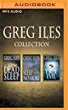 Greg Iles - Collection: Dead Sleep, Sleep No More, True Evil