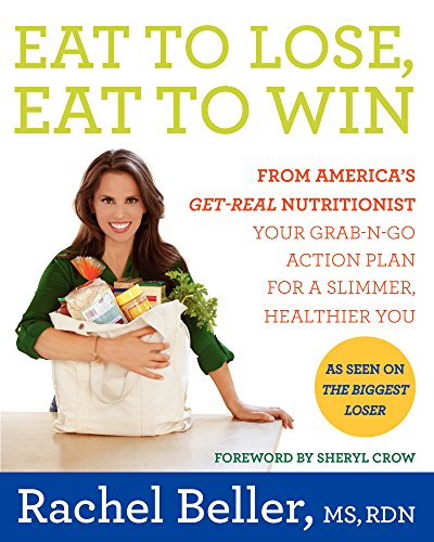 Eat to Lose, Eat to Win: Your Grab-n-Go Action Plan for a Slimmer, Healthier You cover