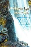 A Human Life, Michael Linder, 0595386342