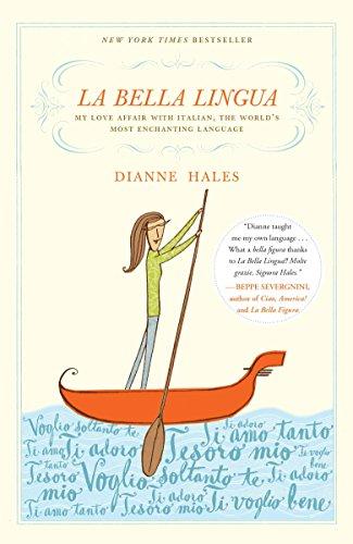 La Bella Lingua: My Love Affair with Italian, the World's Most Enchanting Language by imusti