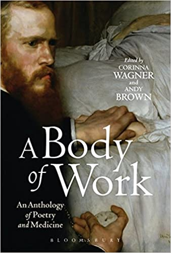 A body of work an anthology of poetry and medicine 9781472513298 a body of work an anthology of poetry and medicine 9781472513298 medicine health science books amazon fandeluxe Images