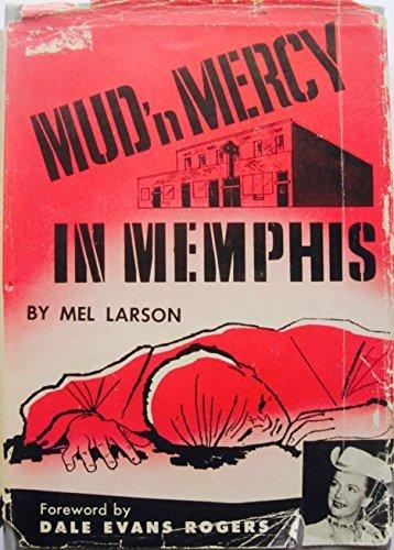 Mud 'n' mercy in Memphis