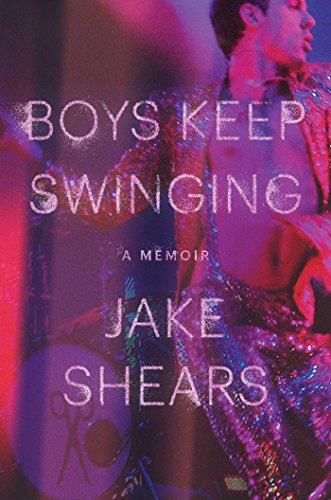 Boys Keep Swinging: A Memoir cover