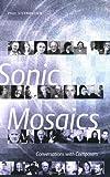 Sonic Mosaics, Paul Steenhuisen, 0888644744