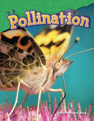 Pollination (Science Readers: Content and - Reader Literacy