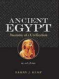 Ancient Egypt: Anatomy of a Civilisation