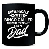 Some Call Me Bingo Caller The Most Important Call Me Dad - Mug