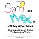 Sam and Max's Holiday Adventures, Alice Edwards, 1494773171