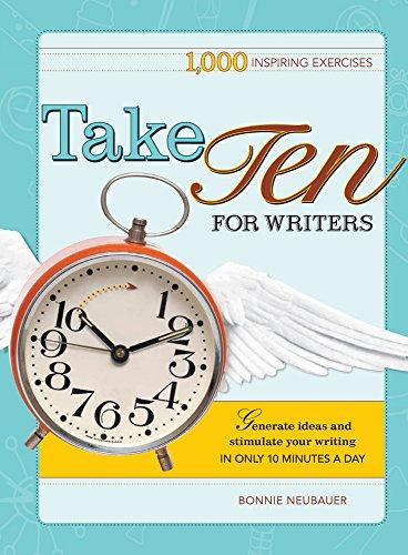Take Ten For Writers: 1,000 Inspiring Exercises