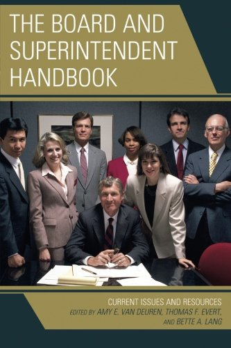 The Board and Superintendent Handbook: Current Issues and Resources