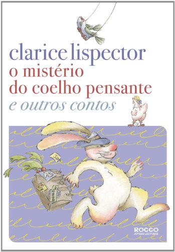 O Mistério do Coelho Pensante e Outros Contos