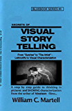 Visual Storytelling (Screenwriting Blue Books Book 8)