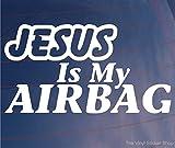JESUS IS MY AIRBAG Funny Religious Car/Van/Bumper/Window JDM EURO Vinyl Sticker