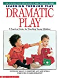 Learning Through Play, Nancy Jo Hereford, Jane Schall, 0590491121