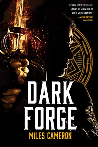 Dark Forge (Masters & Mages Book 2) eBook: Miles Cameron