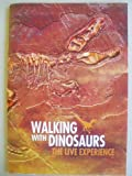 Walking With Dinosaurs: The Live Experience (Traveling Show/Exhibit Program)