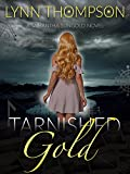 Tarnished Gold: A Samantha Sungold Novel