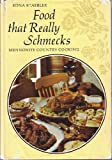 Food That Really Schmecks : Mennonite Country Cooking