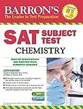 Barron's SAT Subject Test Chemistry with CD-ROM, 12th Edition, Joseph A. Mascetta M.S. and Mark Kernion, 1438074514