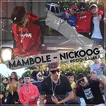Mambole de Nickoog Clk en Amazon Music - Amazon.es