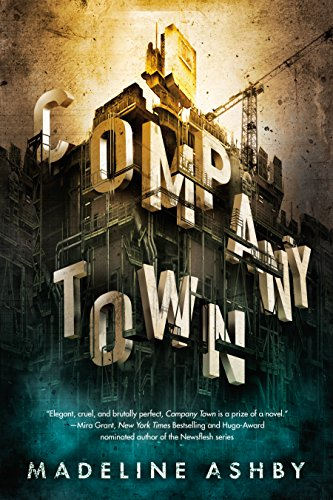 Company Town by [Ashby, Madeline]