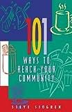 101 Ways to Reach Your Community, Steve Sjogren, 1576832201