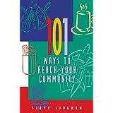 101 Ways to Reach Your Community (Designed for Influence Series) ~ Steve Sjogren