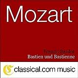 Bastien und Bastienne, K.50 - Duet: 'Va-t-en! Va-t-en!'