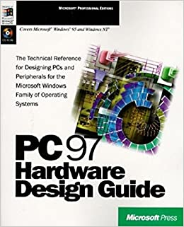 PC 97 Hardware Design Guide: With CD (Microsoft Professional Editions)