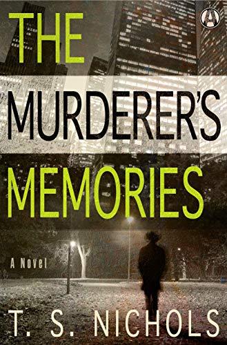The Murderer's Memories: A Novel