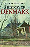 img - for A History of Denmark (Palgrave Essential Histories series) book / textbook / text book