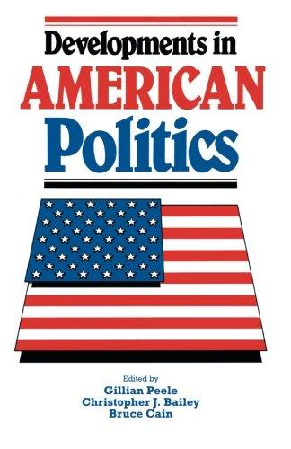 Read Online Developments in American Politics pdf
